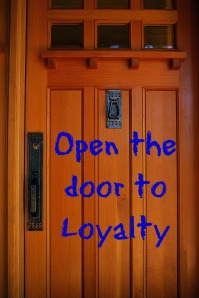 Open the Door to Loyalty